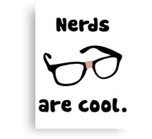 Nerds are cool Canvas Print