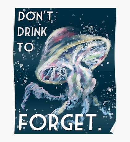 Don't Drink To Forget, The Adventure Zone Void Fish  Poster