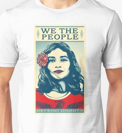 We The People Defend Dignity Unisex T-Shirt