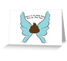 No Poop Fairy Pick Up That Poo! Greeting Card