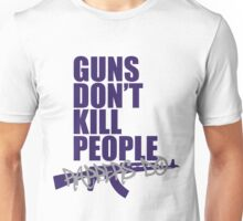 Guns don't kill people, rappers do Unisex T-Shirt