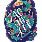 Zag on 'Em!  by Jopomo