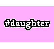 Daughter - Hashtag - Black & White Photographic Print