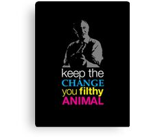 Home Alone - Keep the Change You Filthy Animal Canvas Print