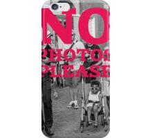 No photos please iPhone Case/Skin