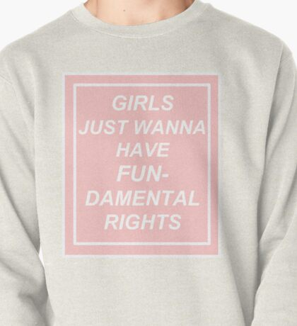 girls just wanna have fundamental rights (pink) Pullover