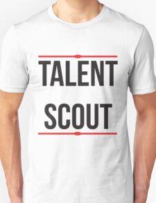 Talent scout T-Shirt