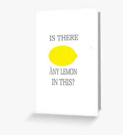 Stargate Lemon  Greeting Card
