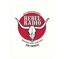 Rebel Radio! Art Print