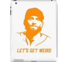 """Let's Get Weird"" - Hunter Pence iPad Case/Skin"