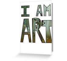 I AM ART - Hiccup Greeting Card