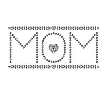 Gift for Mom Photographic Print