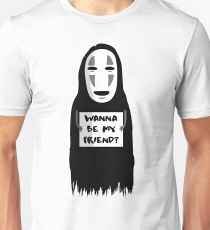 Wanna be my friend? Unisex T-Shirt