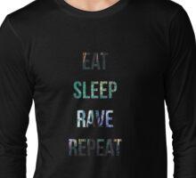 Rave, Repeat Long Sleeve T-Shirt