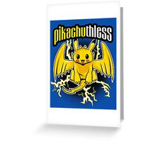 Pikachuthless Greeting Card