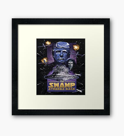 The Swamp Strikes Back! Framed Print