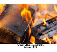 Our God is a consuming fire by debbienobile