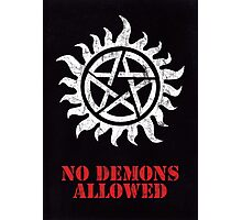 Supernatural No Demons Allowed [WHITE] Photographic Print