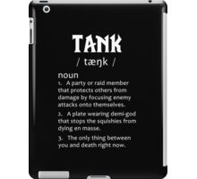 Definition of a Tank (white) iPad Case/Skin