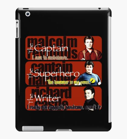 The Captain, The Superhero, and The Writer Quotes iPad Case/Skin