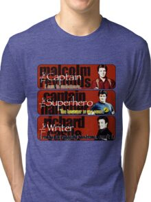 The Captain, The Superhero, and The Writer Quotes Tri-blend T-Shirt
