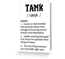Definition of a Tank (black) Greeting Card
