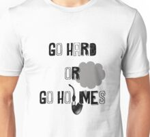 Go Hard or Go Holmes Unisex T-Shirt