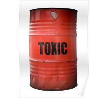 Toxic Waste Barrel Poster
