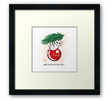 Wreck the Balls with Paws of Folly... Framed Print