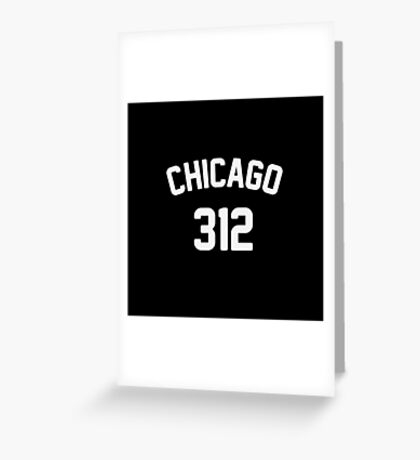 Chicago 312 Greeting Card