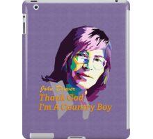 John Denver ~ Thank God I'm A Country Boy iPad Case/Skin