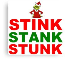 STINK STANK STUNK Canvas Print