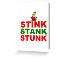 STINK STANK STUNK Greeting Card