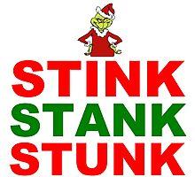 STINK STANK STUNK Photographic Print