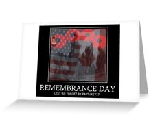 † ❤ † ❤ † ❤ † REMEMBRANCE DAY LEST WE FORGET † ❤ † ❤ † ❤ † Greeting Card