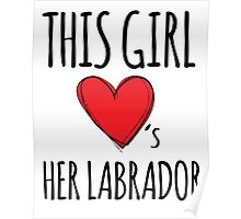 Awesome 'This Girl Loves Her Doberman' Funny TShirts and accessories Poster