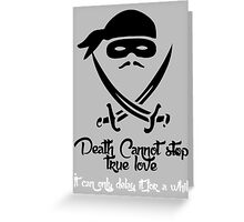 Death Cannot Greeting Card