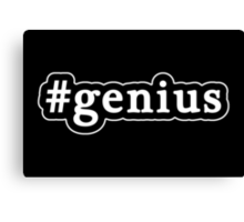 Genius - Hashtag - Black & White Canvas Print