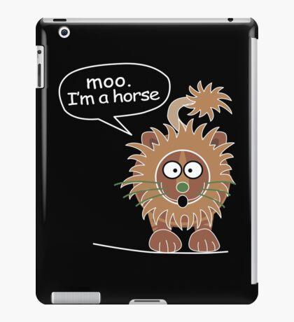 Moo. I'm a horse iPad Case/Skin