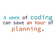 A week of coding can save an hour of planning by Dave Sag