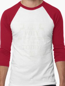 """Christmas Vacation """"And WHY is the carpet all wet, TODD?"""" Men's Baseball ¾ T-Shirt"""