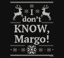 "Christmas Vacation ""I don't KNOW, Margo!"" One Piece - Short Sleeve"