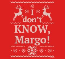 """Christmas Vacation """"I don't KNOW, Margo!"""" Kids Clothes"""