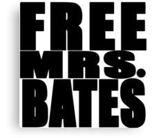 FREE MRS BATES Canvas Print