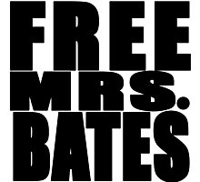 FREE MRS BATES Photographic Print
