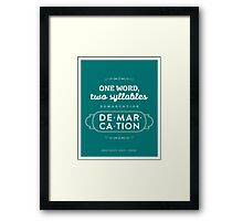 The Office Dunder Mifflin - Dwight Schrute - Two Syllables: Demarcation Framed Print