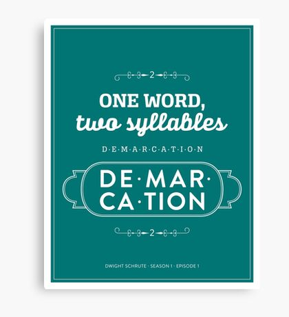 The Office Dunder Mifflin - Dwight Schrute - Two Syllables: Demarcation Canvas Print
