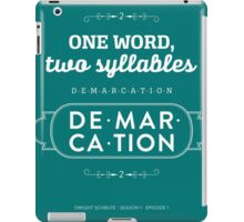 The Office Dunder Mifflin - Dwight Schrute - Two Syllables: Demarcation iPad Case/Skin
