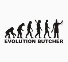 Evolution butcher by Designzz