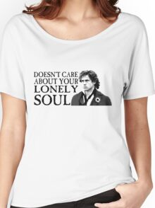 Who Cares About Your Lonely Soul?  Women's Relaxed Fit T-Shirt
